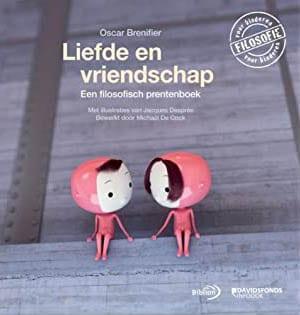 Liefde en vriendschap (een filosofisch prentenboek)